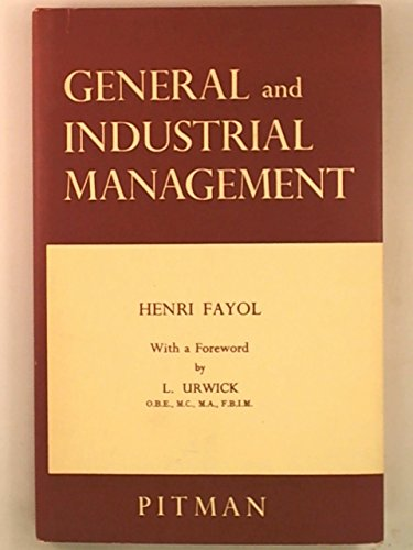 General and Industrial Management, by Henri Fayol