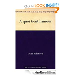 A quoi tient l'amour (French Edition)
