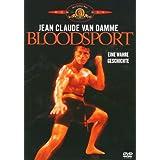 """Bloodsport - Eine wahre Geschichtevon """"Jean-Claude Damme"""""""