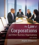 img - for [(Law of Corporations and Other Business Organizations )] [Author: Angela Schneeman] [Mar-2012] book / textbook / text book