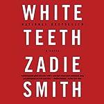 White Teeth | Zadie Smith