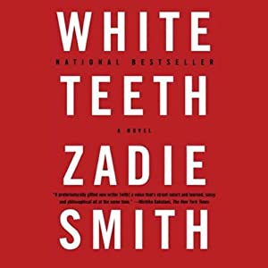 White Teeth | [Zadie Smith]