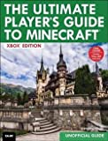img - for Stephen O'Brien: The Ultimate Player's Guide to Minecraft - Xbox Edition : Covers Both Xbox 360 and Xbox One Versions (Paperback); 2014 Edition book / textbook / text book