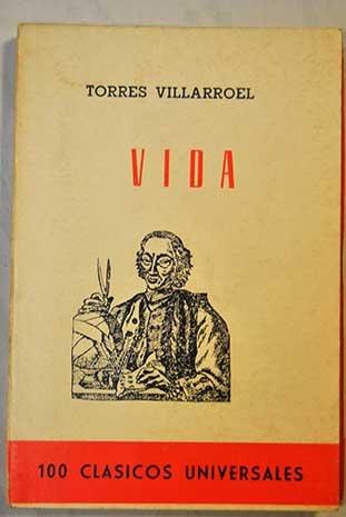 Vida, Ascendencia, Nacimiento, Crianza Y Aventuras De Don Diego Torres De Villarroel