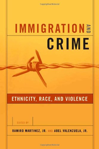 Immigration and Crime: Race, Ethnicity and Violence