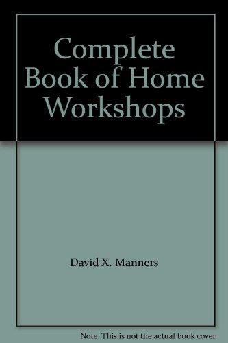 Complete Book of Home Workshops PDF