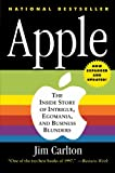 img - for Apple: The Inside Story of Intrigue, Egomania, and Business Blunders book / textbook / text book