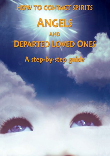 How To Contact Angels and Departed Love Ones A Step By Step Guided reiki-psychic-tarot