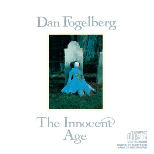 Dan Fogelberg - The Innocent Age (CD 2) - Zortam Music