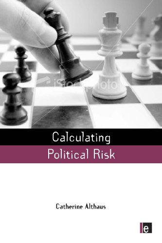 Calculating Political Risk (Earthscan Risk in Society)