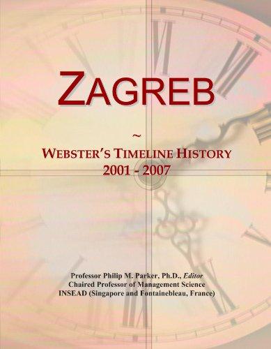 Zagreb: Webster's Timeline History, 2001 - 2007