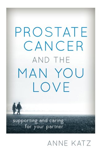 Prostate Cancer And The Man You Love: Supporting And Caring For Your Partner front-1009449