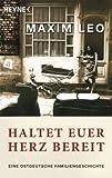 Haltet euer Herz bereit: Eine ostdeutsche Familiengeschichte title=