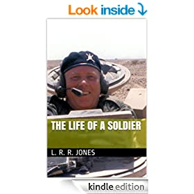 The Life of a Soldier