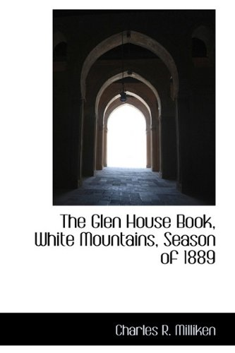 The Glen House Book, White Mountains, Season of 1889