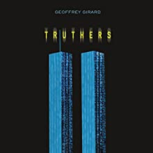 Truthers Audiobook by Geoffrey Girard Narrated by Rachel Frawley