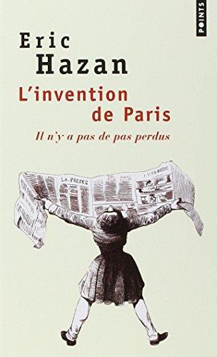 Invention de Paris(l') (French Edition)