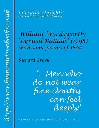 William Wordsworth: Lyrical Ballads (Literature Insights)