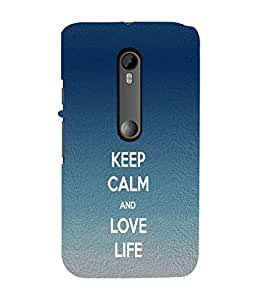 EPICCASE Keep Calm love Life Mobile Back Case Cover For Moto X Force (Designer Case)