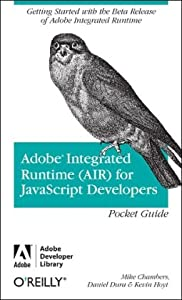 Adobe Integrated Runtime  by Mike Chambers