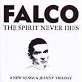 "The Spirit Never Diesvon ""Falco"""