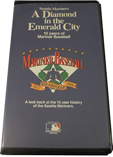Seattle Mariners: A Diamond In The Emerald City, 10 Years Of Mariner Baseball