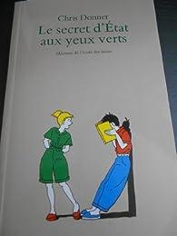 LE SECRET D'ETAT AUX YEUX VERTS