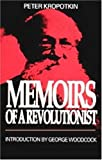 MEMOIRS OF A REVOLUTIONIST (Collected Works of Peter Kropotkin) (0921689187) by Kropotkin, Peter