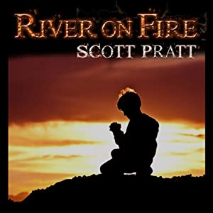 River on Fire | [Scott Pratt]