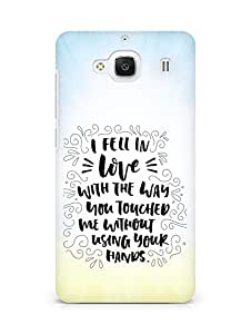 Amez I fell in Love with You Back Cover For Xiaomi Redmi 2 Prime