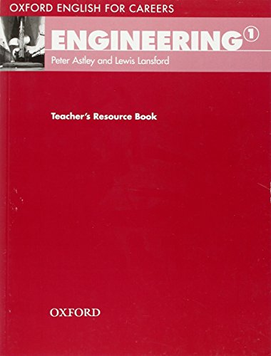 Oxford English for Careers. Engineering 1: Teacher's Resource Pack