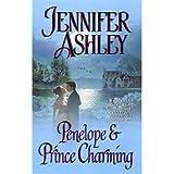 Penelope & Prince Charming (0843956062) by Jennifer Ashley