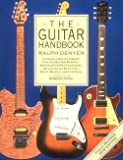 img - for Ralph Denyer: The Guitar Handbook (Paperback - Revised Ed.); 1992 Edition book / textbook / text book