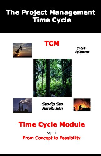 The Project Management Time Cycle: Time Cycle Module: From Concept To Feasibility.
