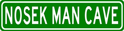 NOSEK MAN CAVE Sign - Personalized Aluminum Last Name Street Sign - 6 x 24 Inches