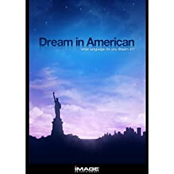 Dream In American