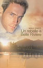 Un rebelle à Belle Rivière