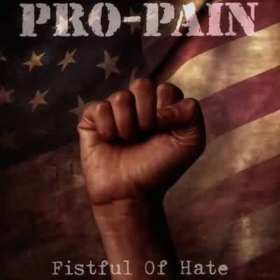 Pro-Pain-Fistful Of Hate-CD-FLAC-2004-FORSAKEN Download