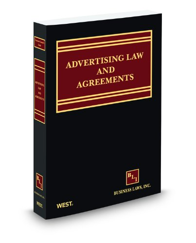 Corporate Counsel's Guide to Advertising Law and Agreements, 2012 ed.