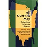 All Over the Map: Rethinking American Regions ~ Edward L. Ayers