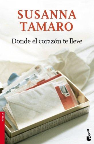 Donde El Corazón Te Lleve descarga pdf epub mobi fb2