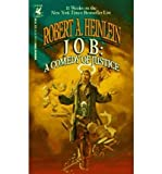Robert A. Heinlein [Job: a Comedy of Justice] [by: Robert A. Heinlein]