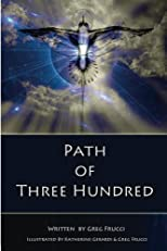 Path Of Three Hundred