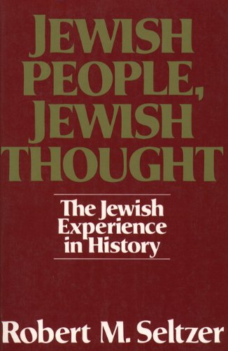 Jewish People, Jewish Thought : The Jewish Experience in...