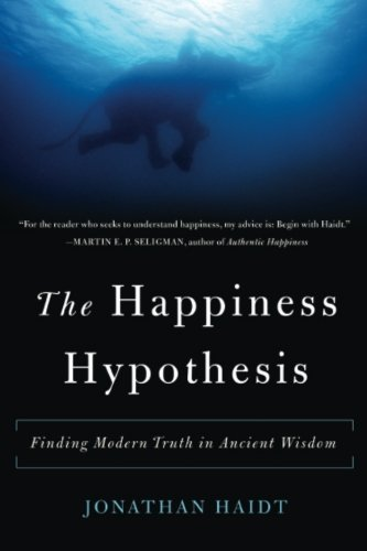 The Happiness Hypothesis: Finding Modern Truth in Ancient Wisdom: Jonathan Haidt: 9780465028023: Amazon.com: Books