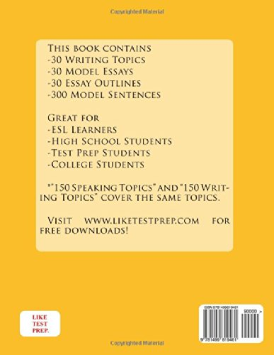 150 Writing Topics with Sample Essays Q121-150: 240 Writing Topics 30 Day Pack 1: Volume 1