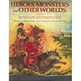 Heroes, monsters, and other worlds from Russian mythology