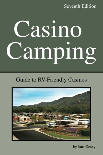 Casino Camping: Guide to RV-Friendly Casinos