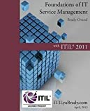 img - for Brady Orand: Foundations of IT Service Management with ITIL 2011 : ITIL Foundations Course in a Book (Paperback); 2011 Edition book / textbook / text book