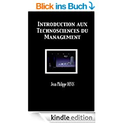 Introduction aux Technosciences du Management (French Edition)